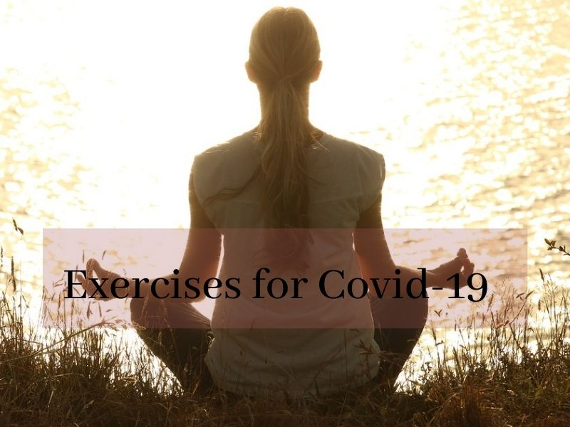 Most effective exercises for Covid-19