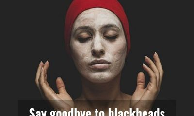 Here's how you can get rid of blackheads
