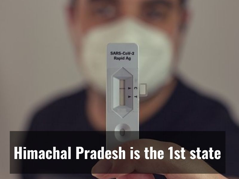 Himachal Pradesh : First state to achieve 100% vaccination of the first dose of Covid-19 vaccine