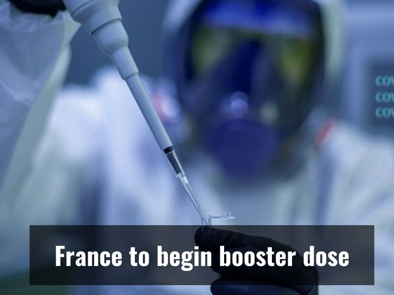 France became the first nation to begin inoculating its citizens with booster dose