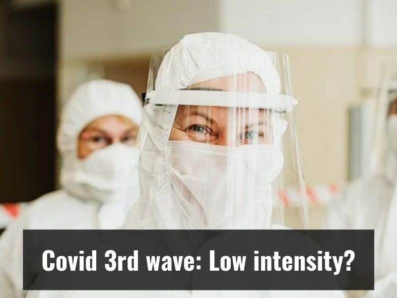 Covid-19 in India: If 3rd wave comes, its intensity likely to be low