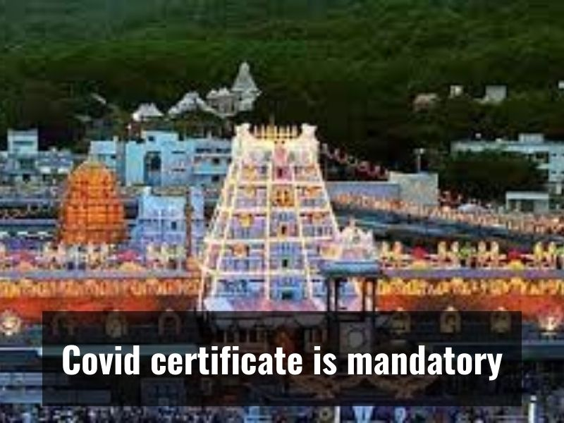 Tirumala Tirupati devotees should be fully vaccinated to enter the temple