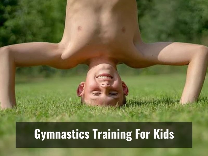 Everything You Need To Know About Gymnastics Training For Children