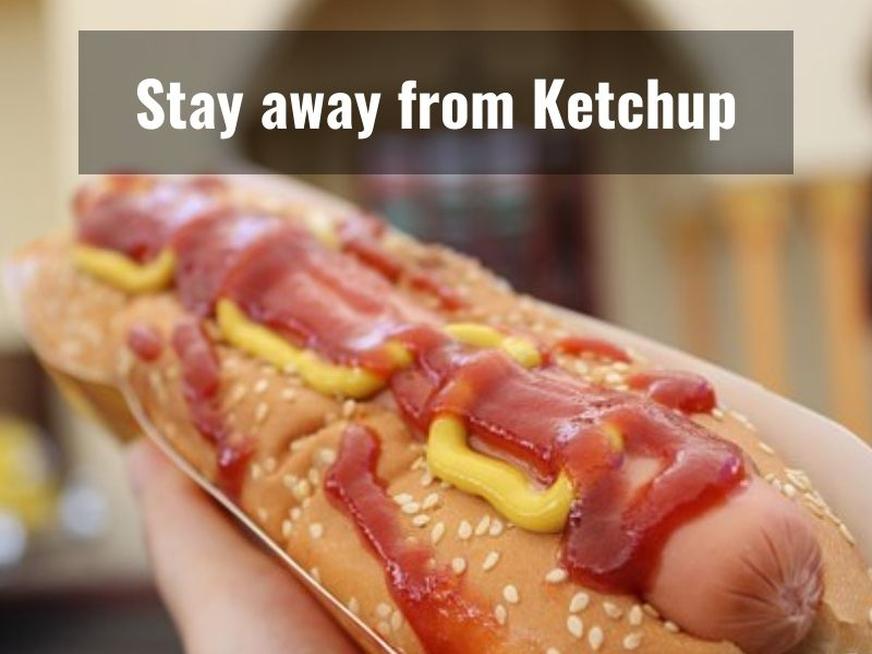 You are in a big trouble if you love Ketchup