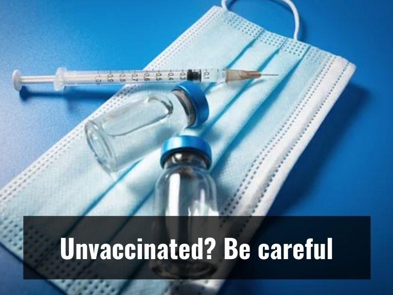 Unvaccinated people can get infected by coronavirus every 16 months: Experts